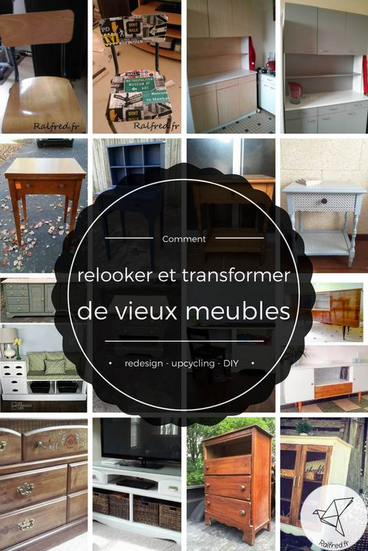 comment relooker et transformer des vieux meubles diy ralfred 39 s blog deco diy. Black Bedroom Furniture Sets. Home Design Ideas
