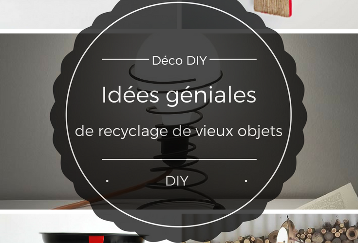 d co diy id es g niales de recyclage de vieux objets ralfred 39 s blog deco diy. Black Bedroom Furniture Sets. Home Design Ideas